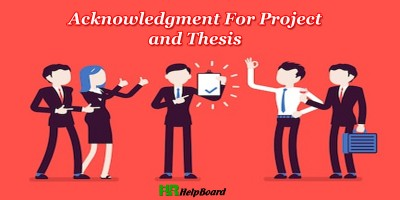 What Does Acknowledgment Mean & How to Write Acknowledgment For Project and Thesis