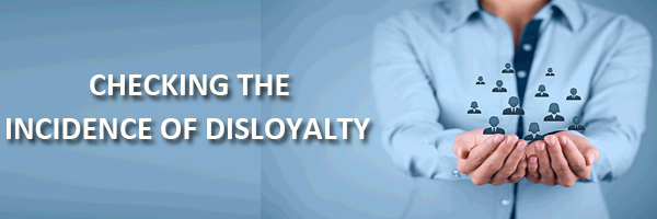 Checking The Incidence Of Disloyalty