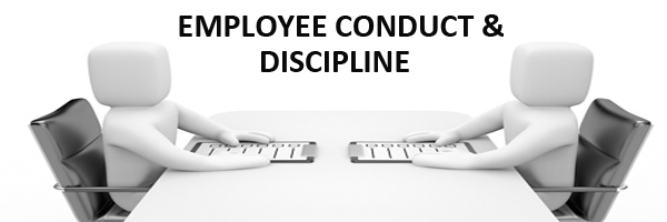 employee conduct and discipline