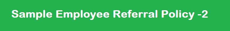 Sample employee referral policy 2