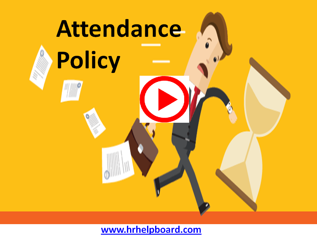 Attendance policy of Company