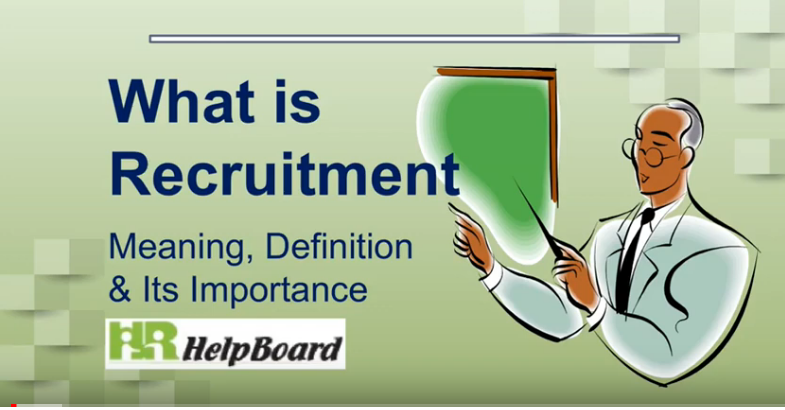 What is Recruitment its meaning, definition and importance